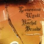 Purchase Lonesome Wyatt & Rachel Brooke MP3
