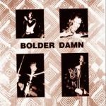 Purchase Bolder Damn MP3