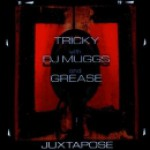 Purchase Tricky & DJ Muggs & Grease MP3