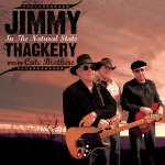 Purchase Jimmy Thackery & The Cate Brothers MP3