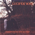 Purchase Lucifer Was MP3