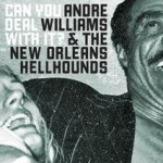 Purchase Andre Williams & The New Orleans Hellhounds MP3